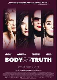 Filmwelt Verleihagentur: Body of truth - Kino