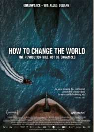 Filmwelt Verleihagentur: How to change the world - Kino